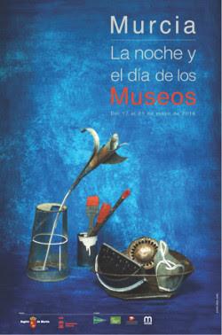 """""""Murcia. La noche y el día de los Museos"""" - Del 17 al 21 de mayo - 2016"""