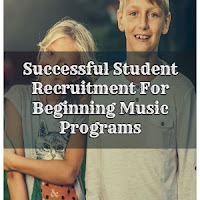 Successful Student Recruitment For Beginning Music Programs