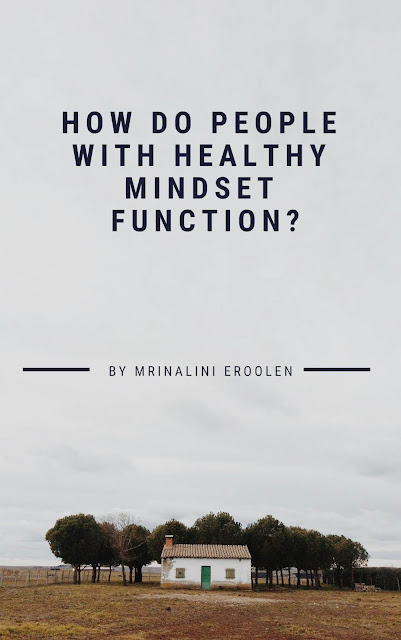 How Do People With Healthy Mindset Function?