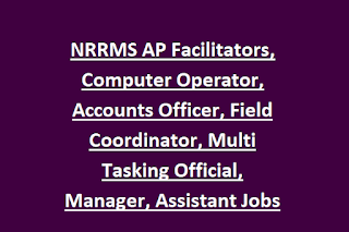 NRRMS AP Facilitators, Computer Operator, Accounts Officer, Field Coordinator, Multi Tasking Official, Manager, Assistant Jobs