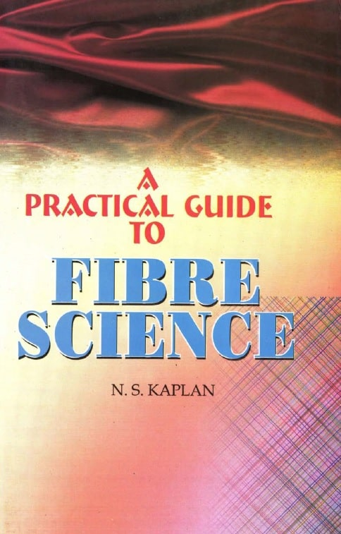 A Practical Guide to Fibre Science