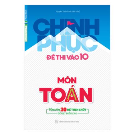 Chinh Phục Đề Thi Vào 10 Môn Toán ebook PDF-EPUB-AWZ3-PRC-MOBI