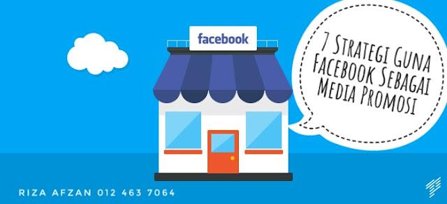 7 strategi guna facebook sebagai media promosi perniagaan