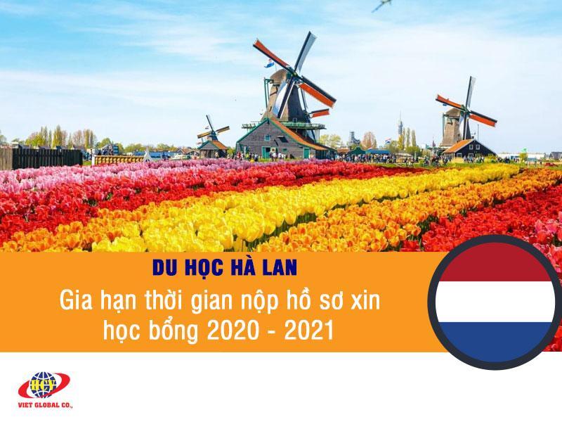 Du học Hà Lan: Gia hạn thêm thời gian nộp hồ sơ học bổng 2020 – 2021