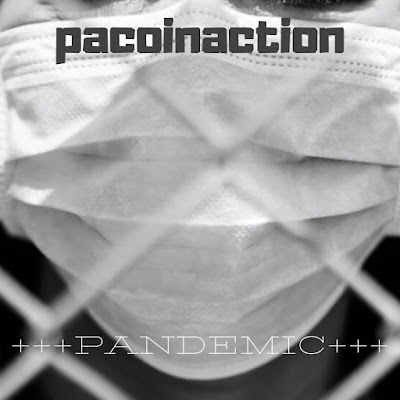 pacoinaction +++PANDEMIC+++ (beat tape)