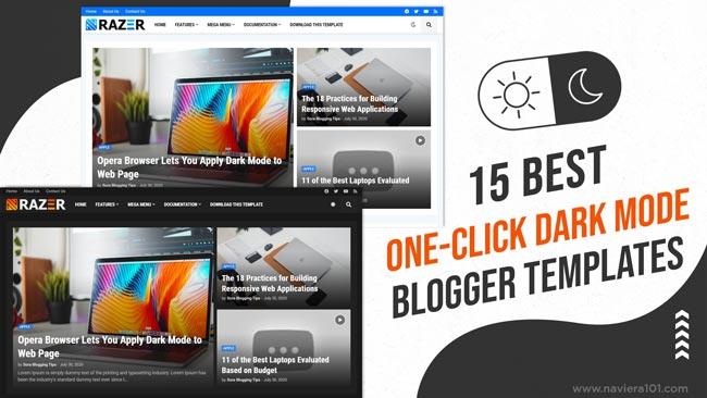 15+ Best Free Blogger Templates with Dark mode Feature | Dual UI Free blogger themes 2021