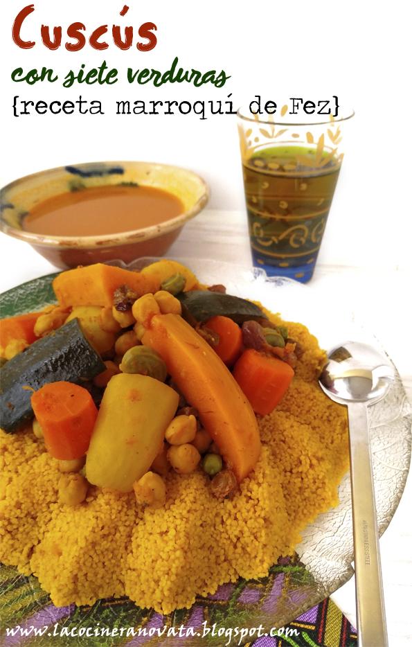 cuscus con siete verduras receta cocina marroqui fez semola la cocinera novata calabaza calabacin zanahorias cordero tupper comfortfood