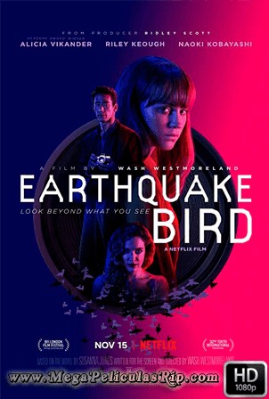 Earthquake Bird [1080p] [Latino-Ingles] [MEGA]