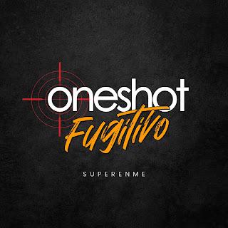 Fugitivo - Superenme (OneShot Session #1)