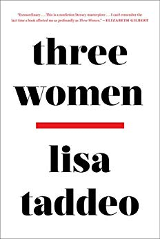 Three Women, Lisa Taddeo, reading, goodreads, Kindle, books, amreading, fiction, summer reads