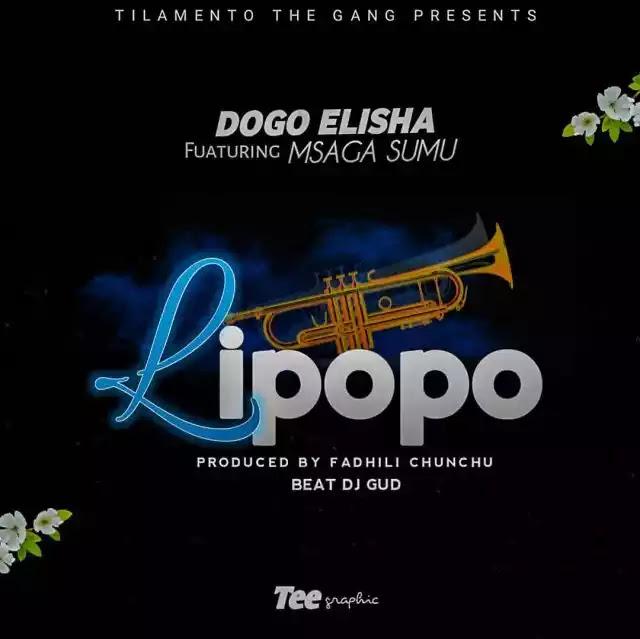 Dogo elisha ft Msaga sumu - Lipopo