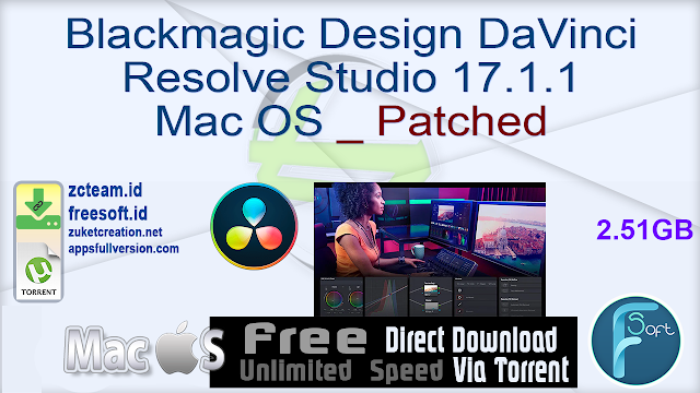 Blackmagic Design DaVinci Resolve Studio 17.1.1 Mac OS _ Patched