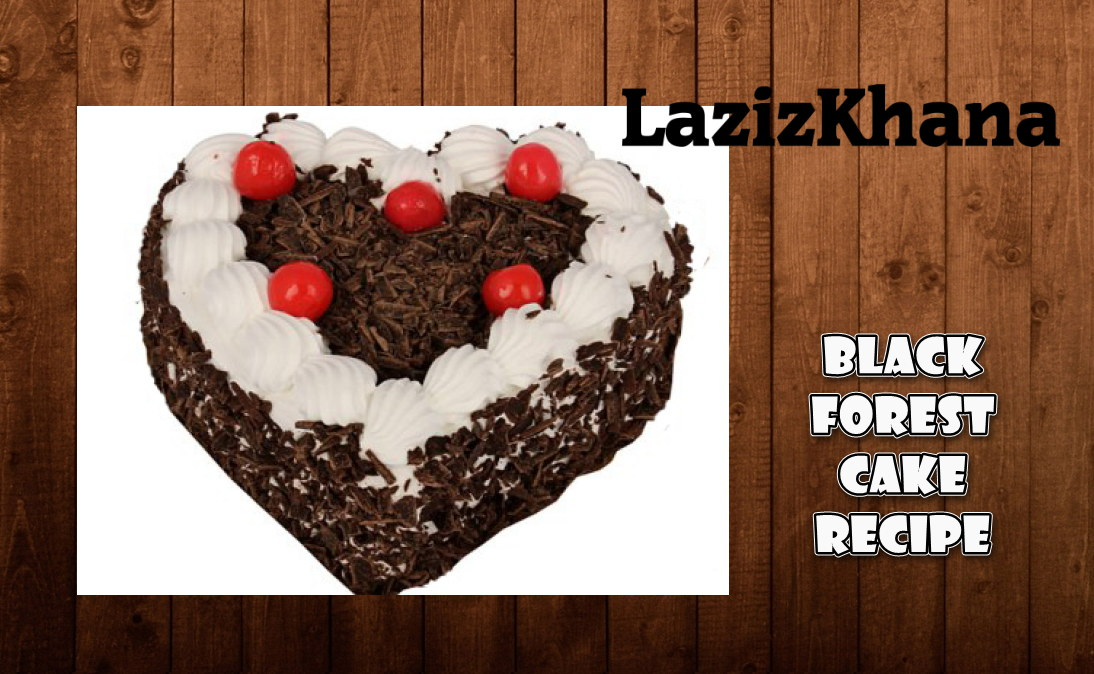 Black Forest Cake Recipe In Roman English Banane Ka Tarika