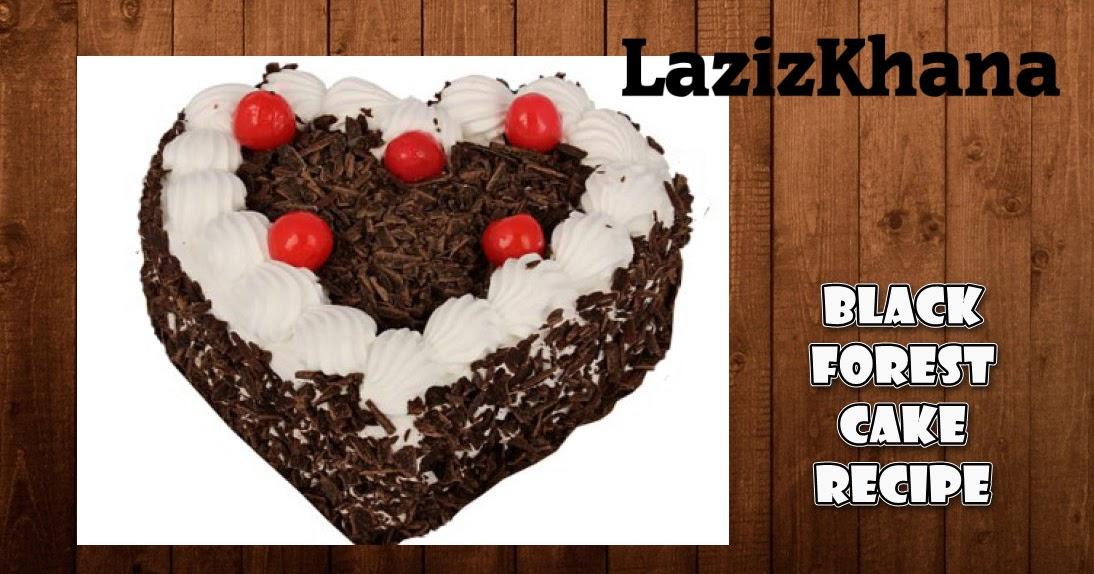 Cake Banane Ki Recipe Dikhao: Black Forest Cake Recipe In Roman English