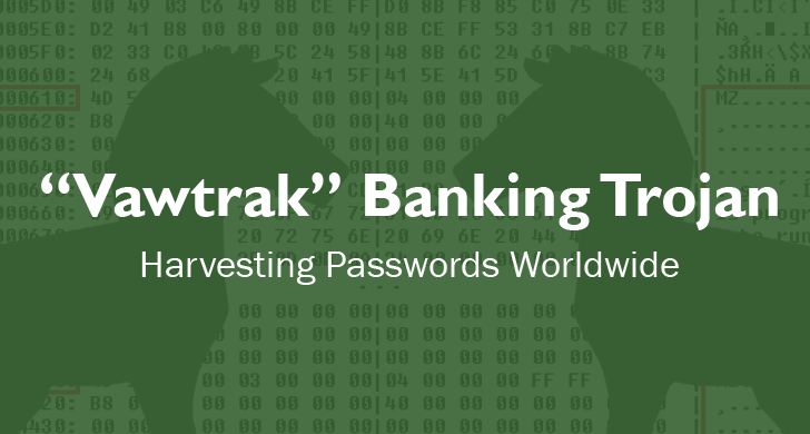 Dangerous 'Vawtrak Banking Trojan' Harvesting Passwords Worldwide