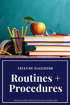 Creating Effective Classroom Routines and Procedures