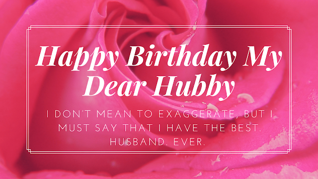 180 romantic birthday wishes for a husband