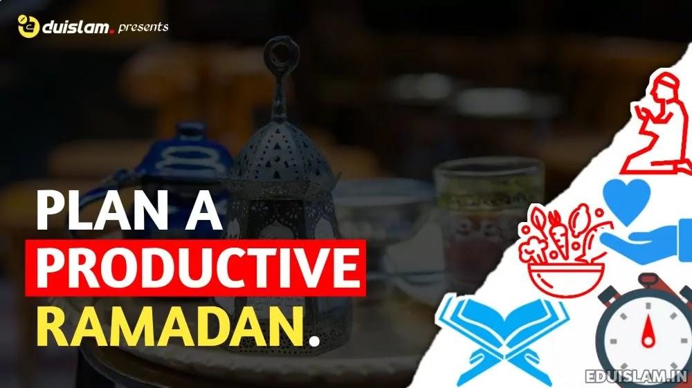Productive Ramadan