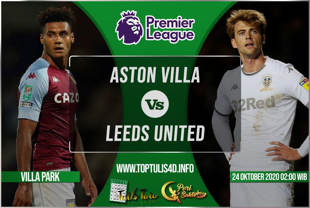 Prediksi Aston Villa vs Leeds United 24 Oktober 2020
