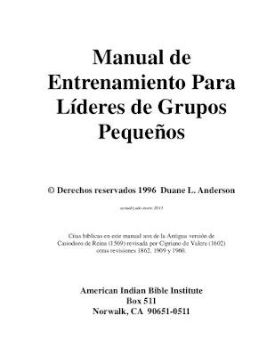 Duane L. Anderson-Manual De Entrenamiento Para Líderes De Grupos Pequeños-