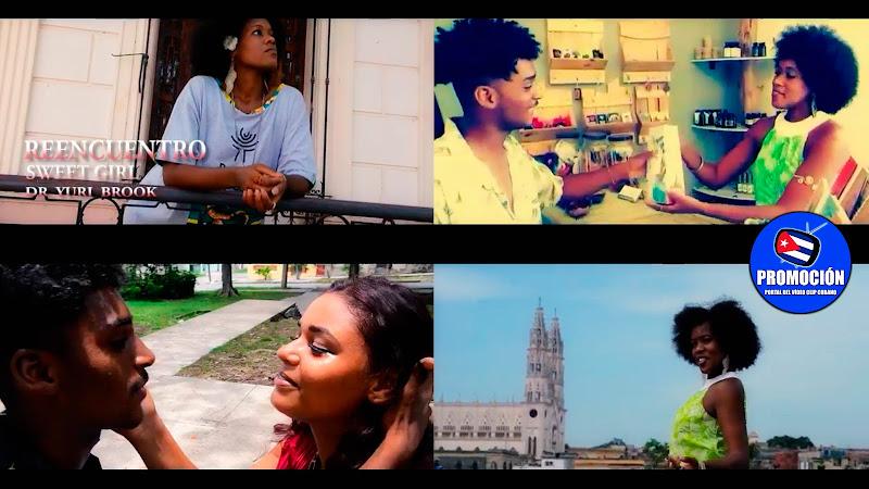 Latin Sweet Girl - ¨Reencuentro¨ - Videoclip - Director: Yuri Brook. Portal Del Vídeo Clip Cubano. Música urbana cubana. Cuba.
