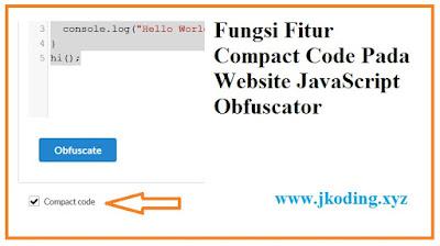 Tampilan Fitur Compact Code Pada Website JavaScript Obfuscator