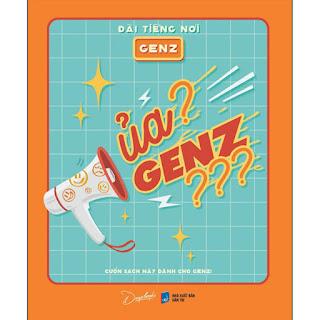 Ủa? Genz??? - Cuốn Sách Này Dành Cho Genz! ebook PDF-EPUB-AWZ3-PRC-MOBI