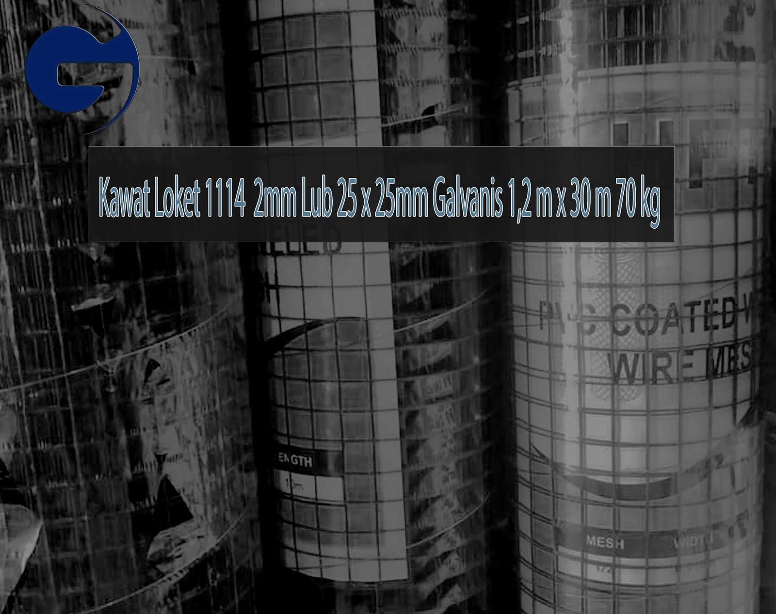 Jual Kawat Loket 1114 2mm Lub 25 x 25mm Galvanis 1,2m x 30m 70 kg