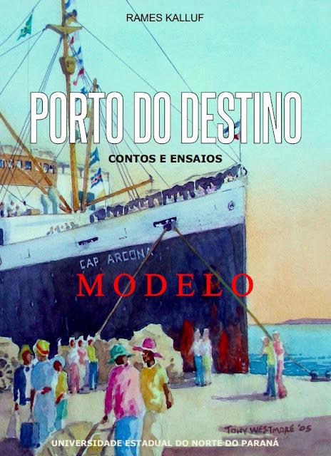 Porto do Destino Contos e Ensaios
