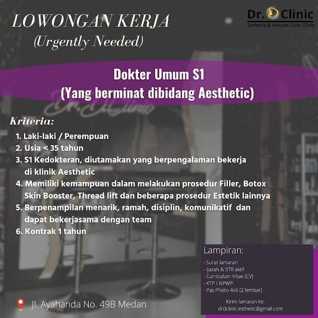 Loker Dokter Dr. D Clinic Esthetic & Wound Care Clinic Medan, Sumatra Utara