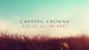 Casting Crowns, Free Music, Gospel Music, Music Christian, Lyrics Music Christian, New Videos, Music Free, New Song, Songs, Music Live, God My Days