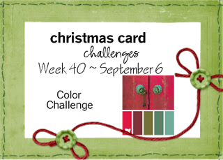 http://christmascardchallenges.blogspot.com/2015/09/christmas-card-challenges-40-color-combo.html