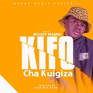 Audio | Muddy Msanii – Kfo Cha Kuigiza | | Download Mp3