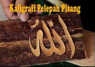 Kaligrafi Pelepah Pisang