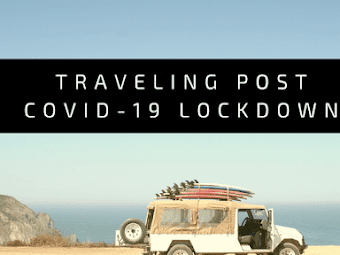 Traveling post COVID-19 lockdown: possibility + 5 places I dream of visiting