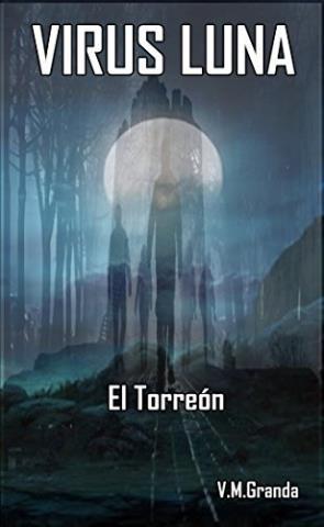 Virus Luna: El Torreón
