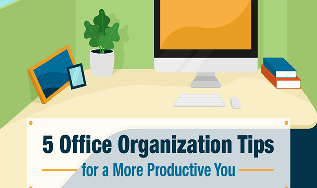 Office organization ideas for greater productivity