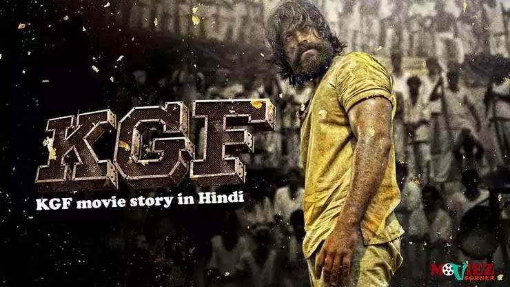 KGF movie story in Hindi