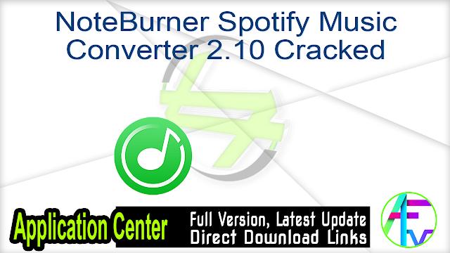 NoteBurner Spotify Music Converter 2.10 Cracked