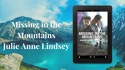 Missing in The Mountains ~ Julie Anne Lindsey