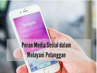 Peran Media Sosial dalam Melayani Pelanggan