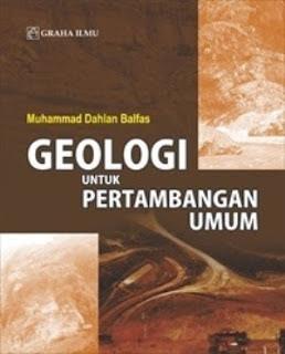 GEOLOGI UNTUK PERTAMBANGAN UMUM