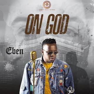 "Eben Releases New Song & Video ""On God"""