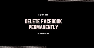 How to Delete Facebook Account Completely & Permanently