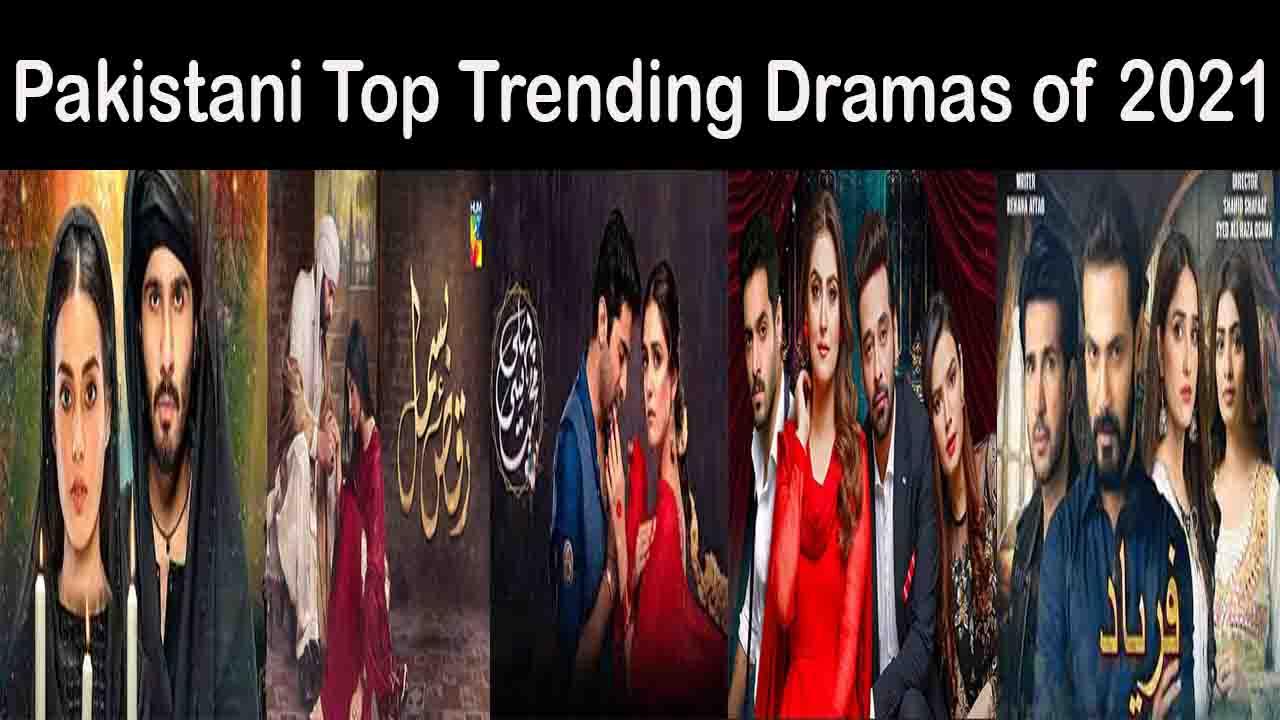Pakistani_Top_Trending_Dramas_of_2021