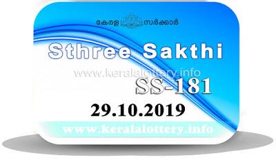 """KeralaLottery.info, """"kerala lottery result 29.10.2019 sthree sakthi ss 181"""" 29th October 2019 result, kerala lottery, kl result,  yesterday lottery results, lotteries results, keralalotteries, kerala lottery, keralalotteryresult, kerala lottery result, kerala lottery result live, kerala lottery today, kerala lottery result today, kerala lottery results today, today kerala lottery result, 29 10 2019, 29.10.2019, kerala lottery result 29-10-2019, sthree sakthi lottery results, kerala lottery result today sthree sakthi, sthree sakthi lottery result, kerala lottery result sthree sakthi today, kerala lottery sthree sakthi today result, sthree sakthi kerala lottery result, sthree sakthi lottery ss 181 results 29-10-2019, sthree sakthi lottery ss 181, live sthree sakthi lottery ss-181, sthree sakthi lottery, 29/10/2019 kerala lottery today result sthree sakthi, 29/10/2019 sthree sakthi lottery ss-181, today sthree sakthi lottery result, sthree sakthi lottery today result, sthree sakthi lottery results today, today kerala lottery result sthree sakthi, kerala lottery results today sthree sakthi, sthree sakthi lottery today, today lottery result sthree sakthi, sthree sakthi lottery result today, kerala lottery result live, kerala lottery bumper result, kerala lottery result yesterday, kerala lottery result today, kerala online lottery results, kerala lottery draw, kerala lottery results, kerala state lottery today, kerala lottare, kerala lottery result, lottery today, kerala lottery today draw result,"""