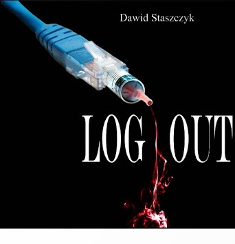 "Dawid Staszczyk -  ""LOG OUT"""