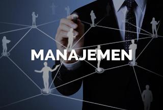 Pengertian Manajemen: Tujuan, Unsur, Fungsi dan Jenis-Jenis Manajemen