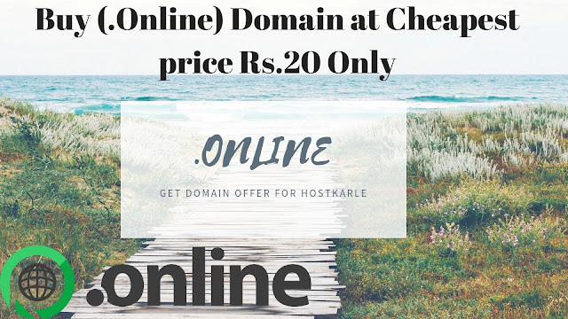 Buy (.Online) Domain at Cheapest price Rs.20 Only, buy cheap domain 99, cheapest domain registration in india, cheapest domain registration 10 years, buy cheap domain godaddy, domain registration india, hostkarle.in, by domain namen at hostkarle.in, .com domain at 99, .99 domain names, .online domain at 20, .20 domain name, free domain registration india, buy domain, buy domain name, how to buy domain, how to buy domain name, domain name,domain, buy domain in cheap price, buy us domain in cheap price, how to buy domain in cheap price, how ti buy domain name in cheap price, how to buy us domain in cheap price, buy domain low price, domain registration, domain and web hosting at cheapest price 2018, buy domain online, cheapest domain.