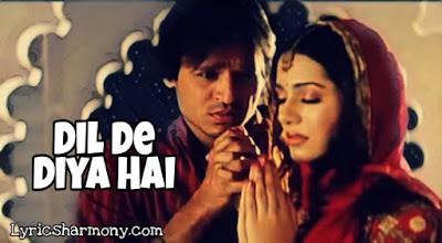 Dil De Diya Hai Lyrics